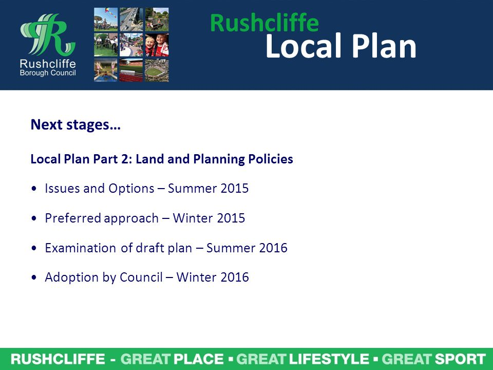 Local Plan Rushcliffe Next stages…