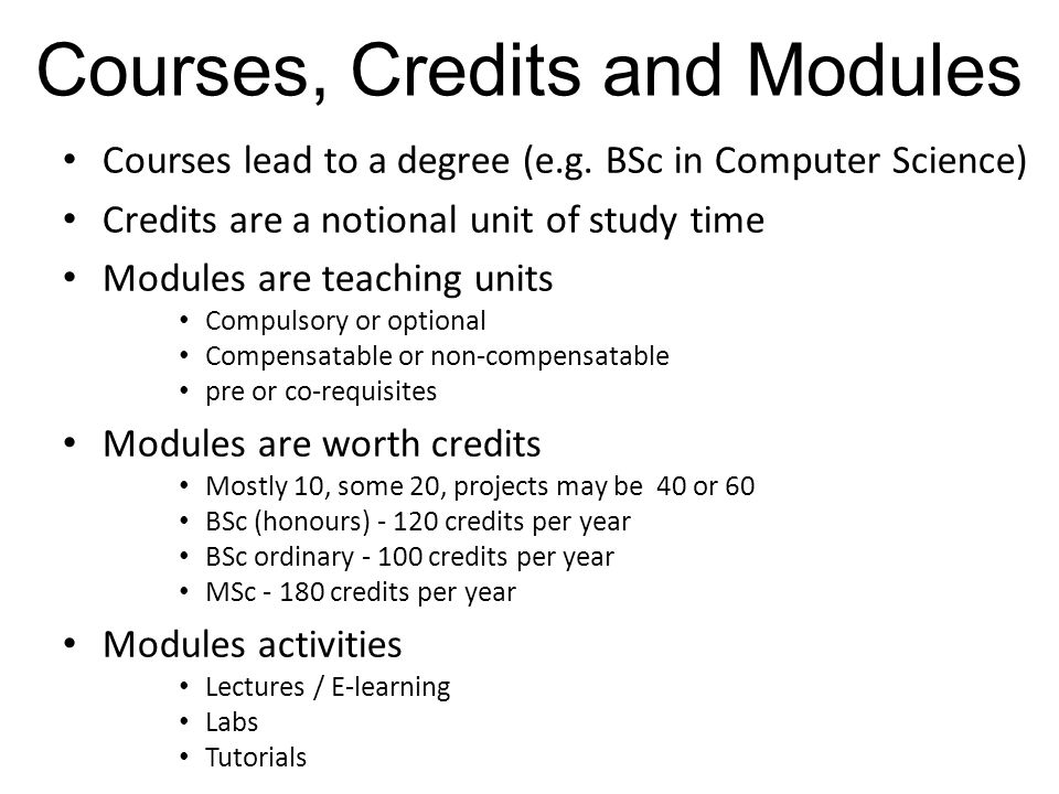 Courses, Credits and Modules