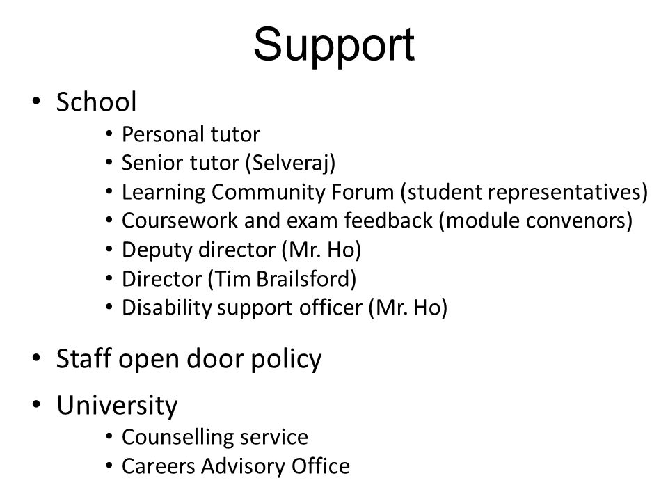Support School Staff open door policy University Personal tutor