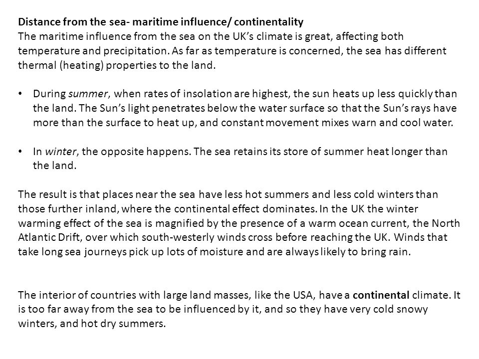 Distance from the sea- maritime influence/ continentality