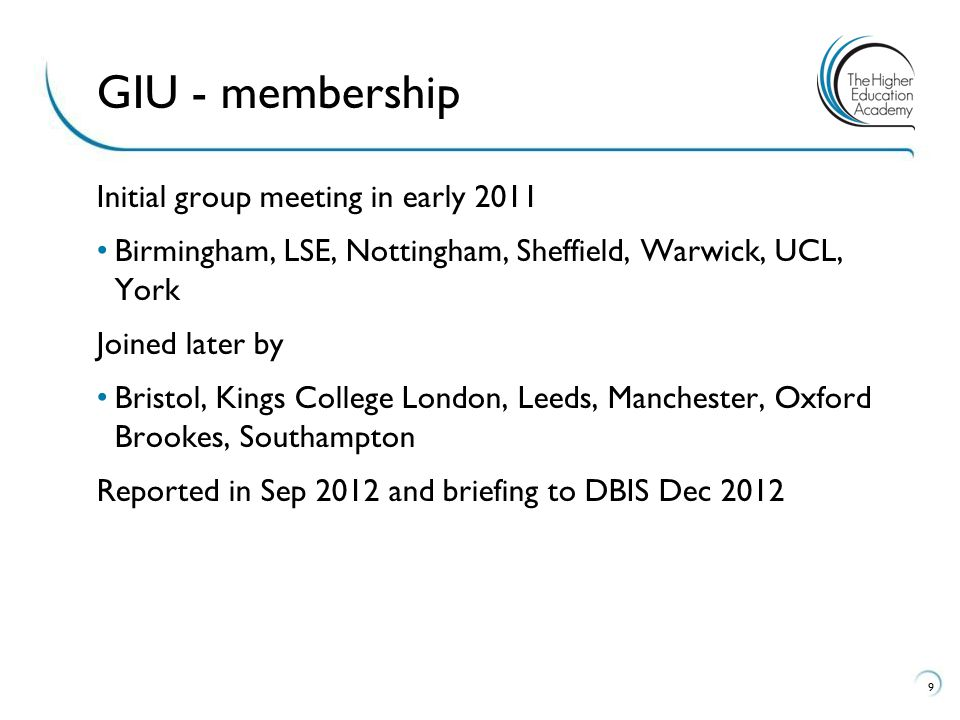 GIU - membership Initial group meeting in early 2011