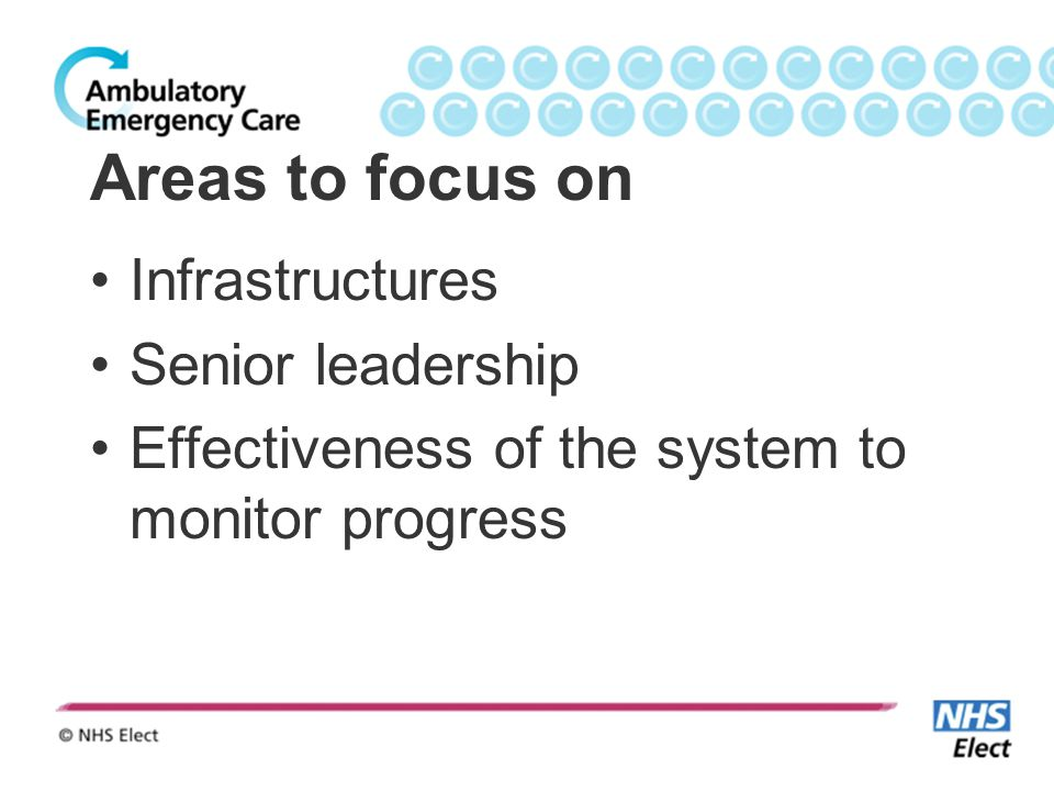 Areas to focus on Infrastructures Senior leadership