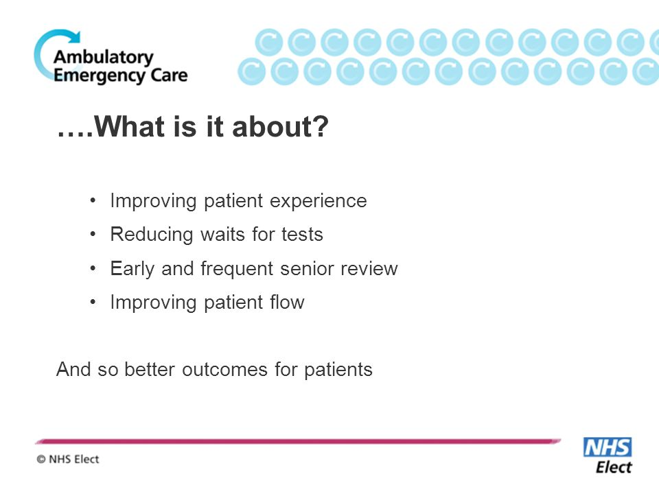 ….What is it about Improving patient experience
