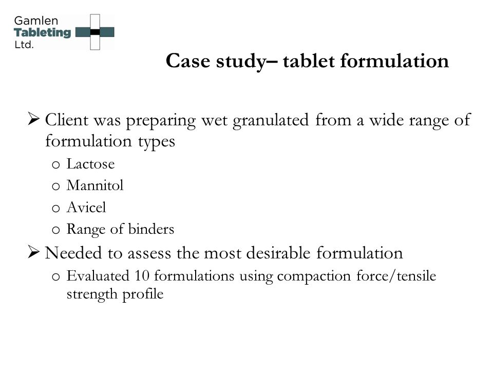 Case study– tablet formulation