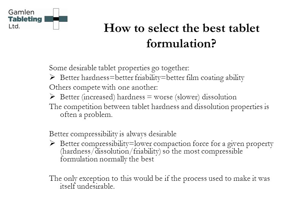 How to select the best tablet formulation
