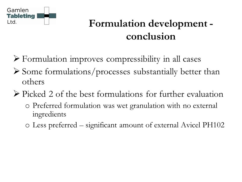 Formulation development - conclusion