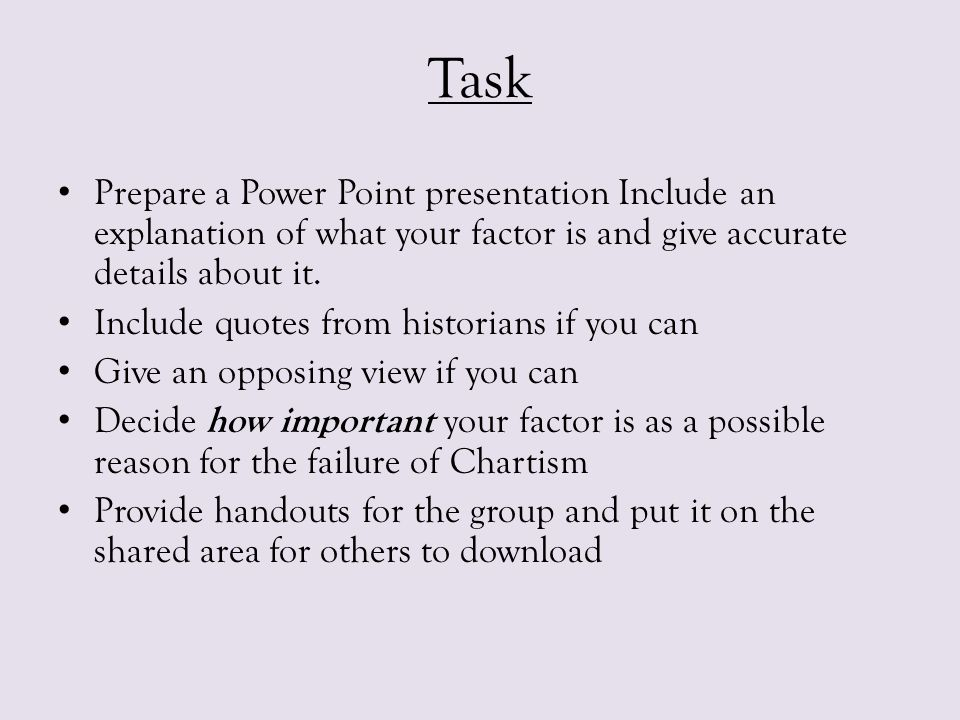 Task Prepare a Power Point presentation Include an explanation of what your factor is and give accurate details about it.