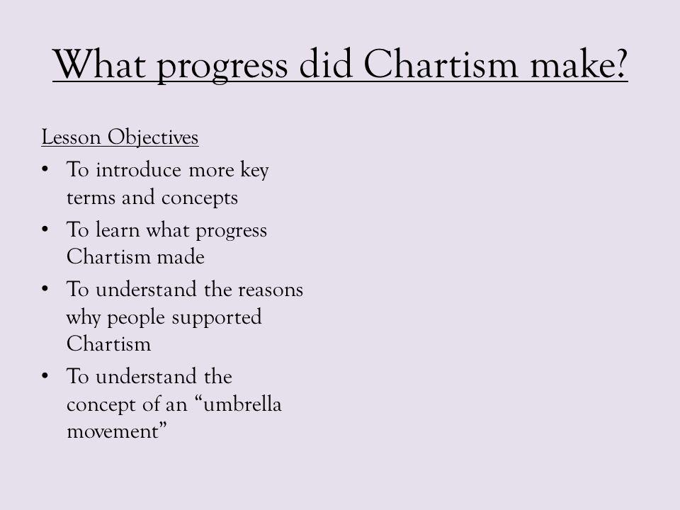 What progress did Chartism make