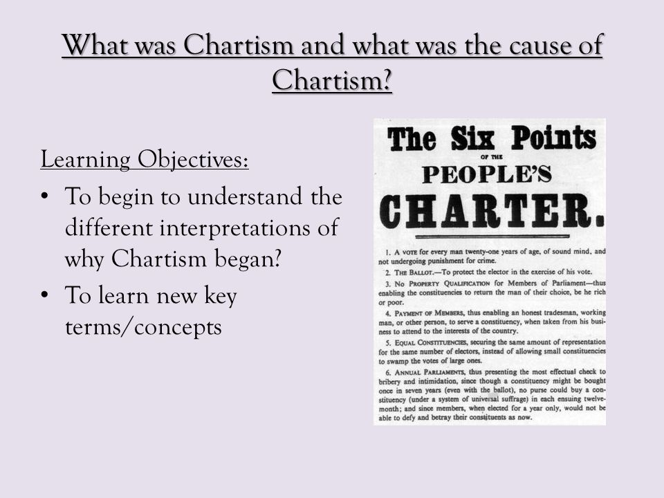 What was Chartism and what was the cause of Chartism