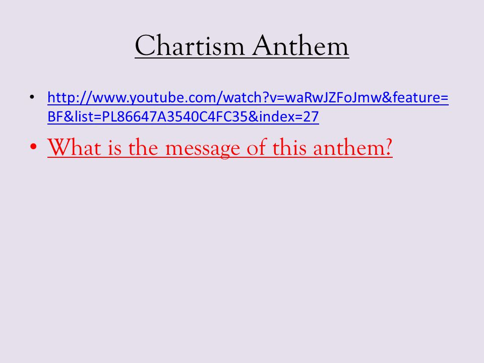 Chartism Anthem What is the message of this anthem