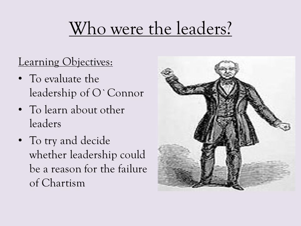 Who were the leaders Learning Objectives: