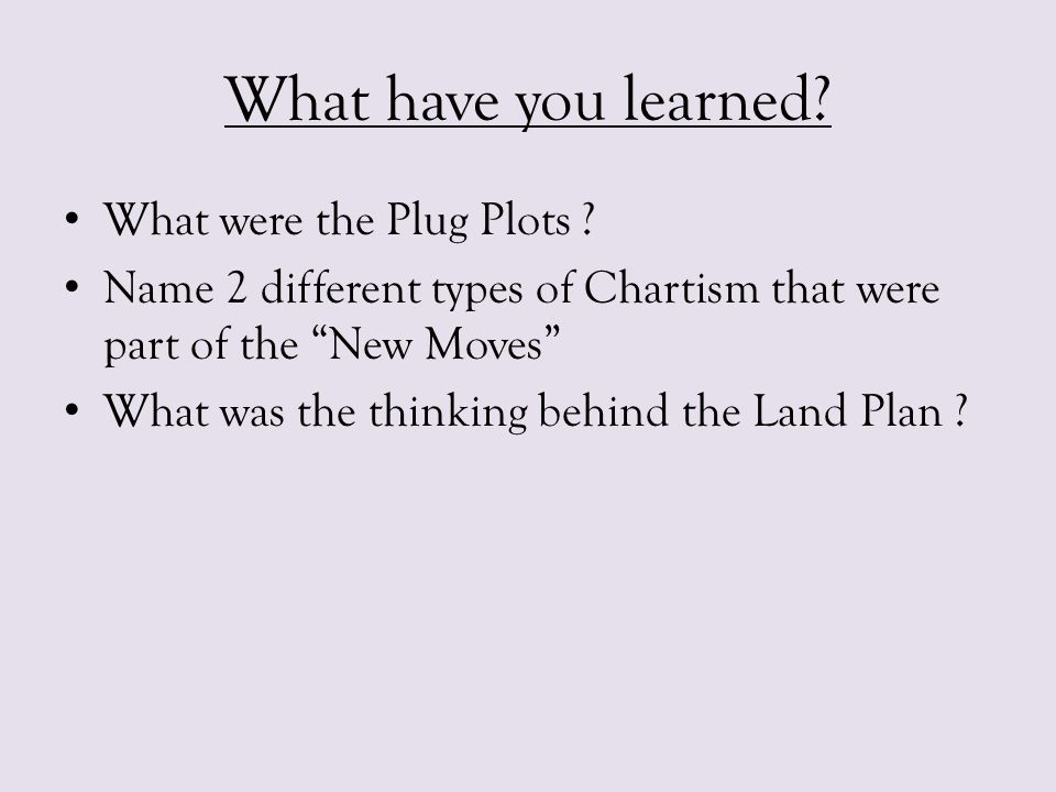 What have you learned What were the Plug Plots