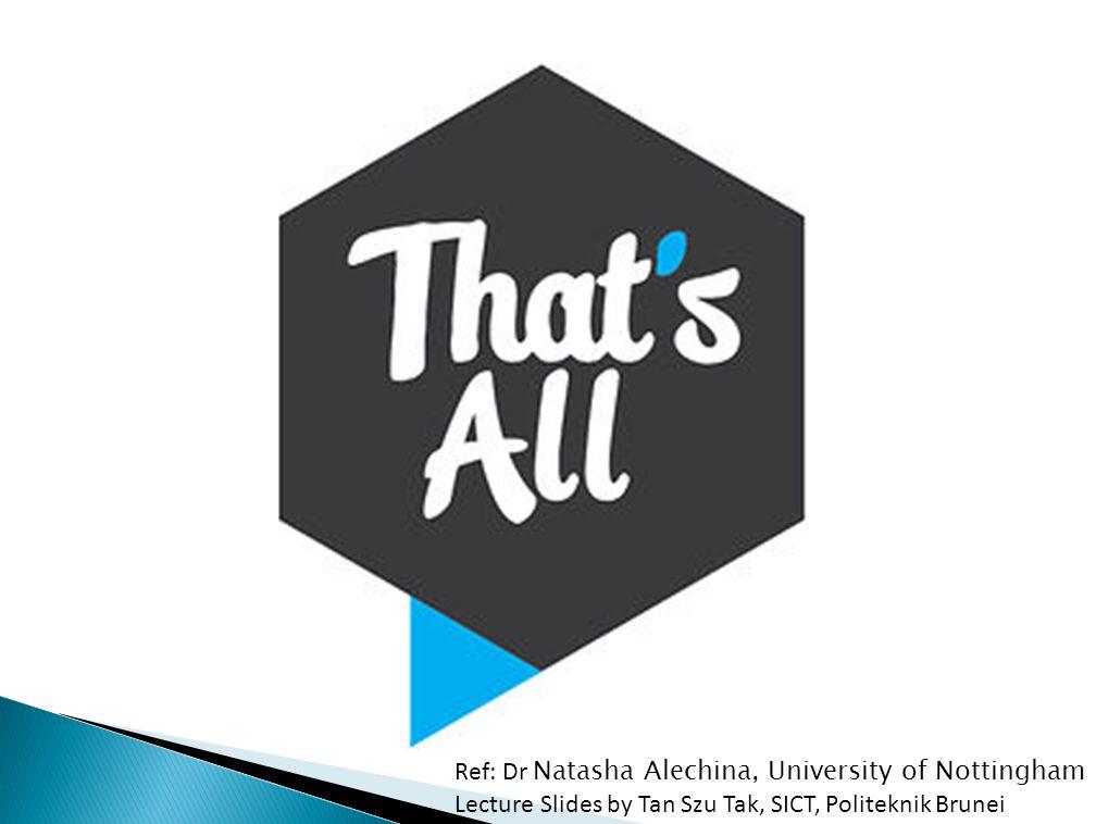 Ref: Dr Natasha Alechina, University of Nottingham