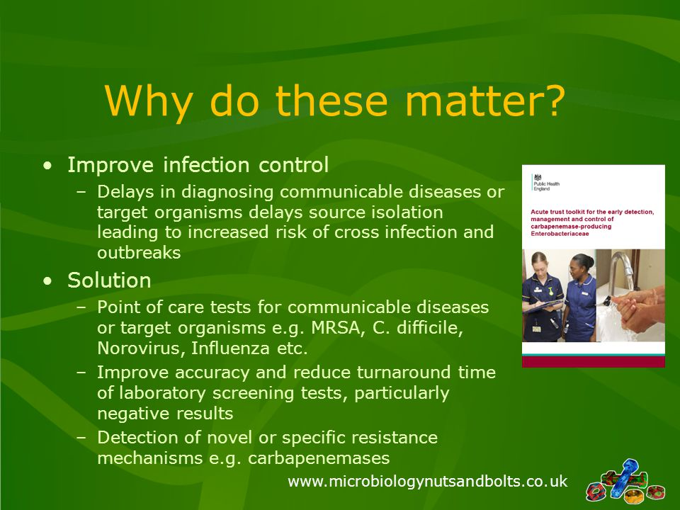 Why do these matter Improve infection control Solution