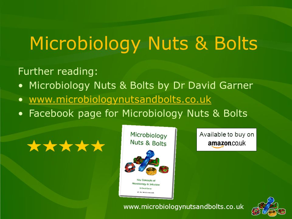 Microbiology Nuts & Bolts