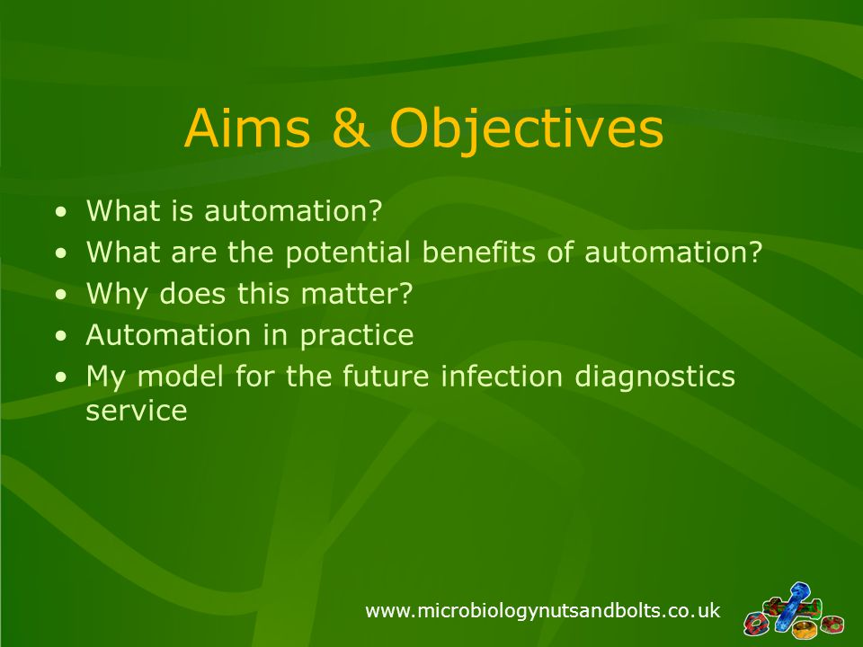 Aims & Objectives What is automation