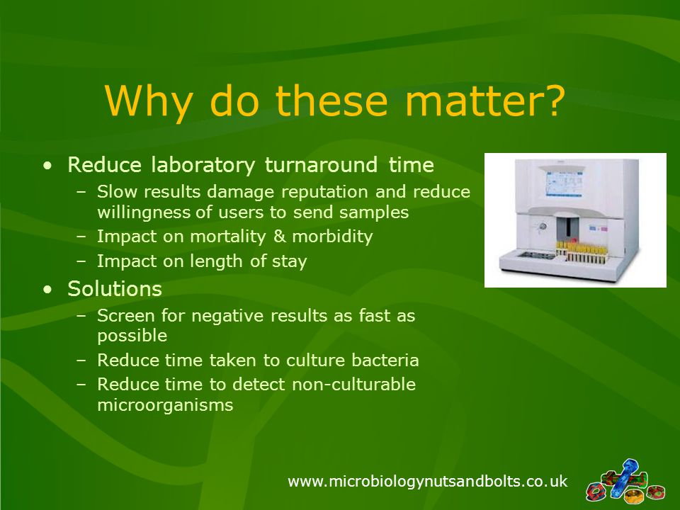 Why do these matter Reduce laboratory turnaround time Solutions