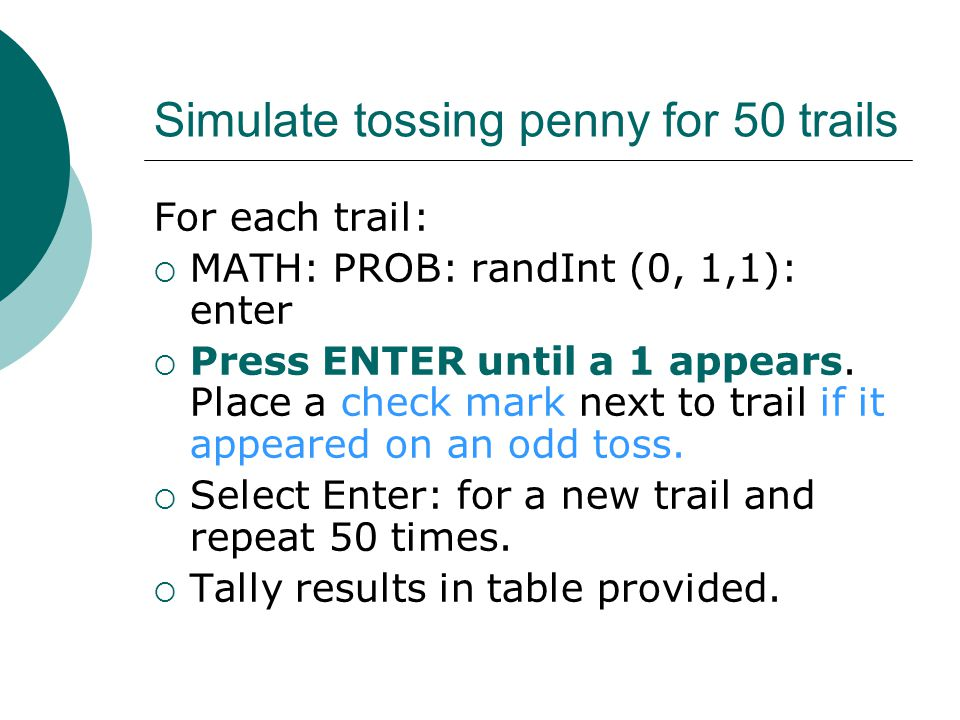 Simulate tossing penny for 50 trails