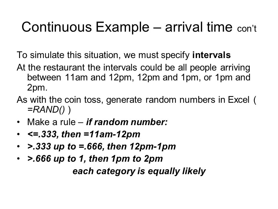 Continuous Example – arrival time con't