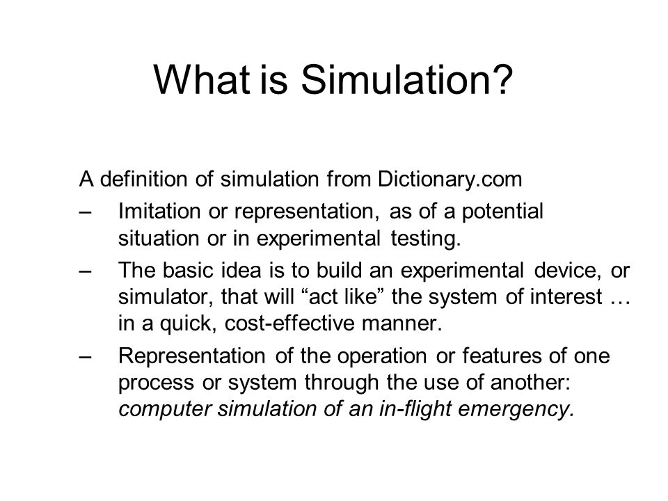 What is Simulation A definition of simulation from Dictionary.com