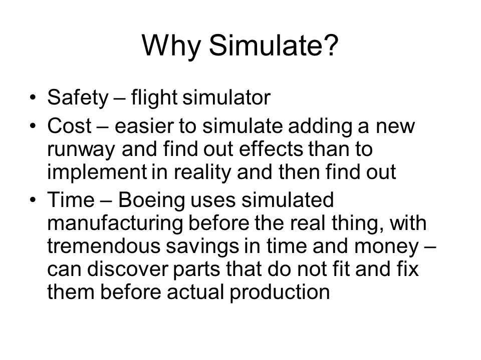 Why Simulate Safety – flight simulator