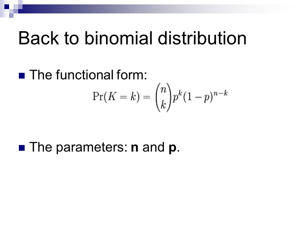 Back to binomial distribution
