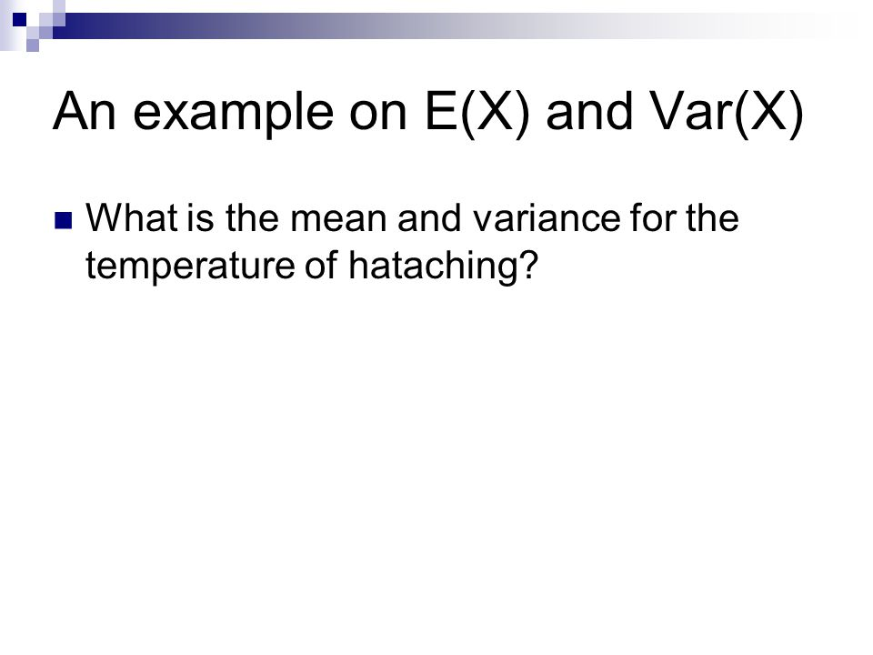 An example on E(X) and Var(X)