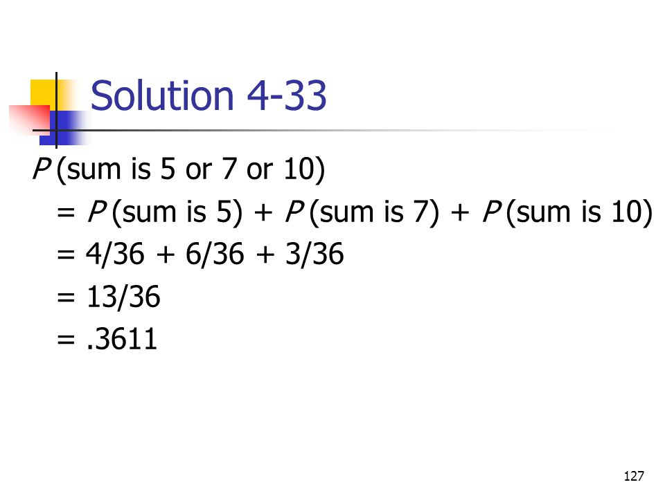 Solution 4-33 P (sum is 5 or 7 or 10)