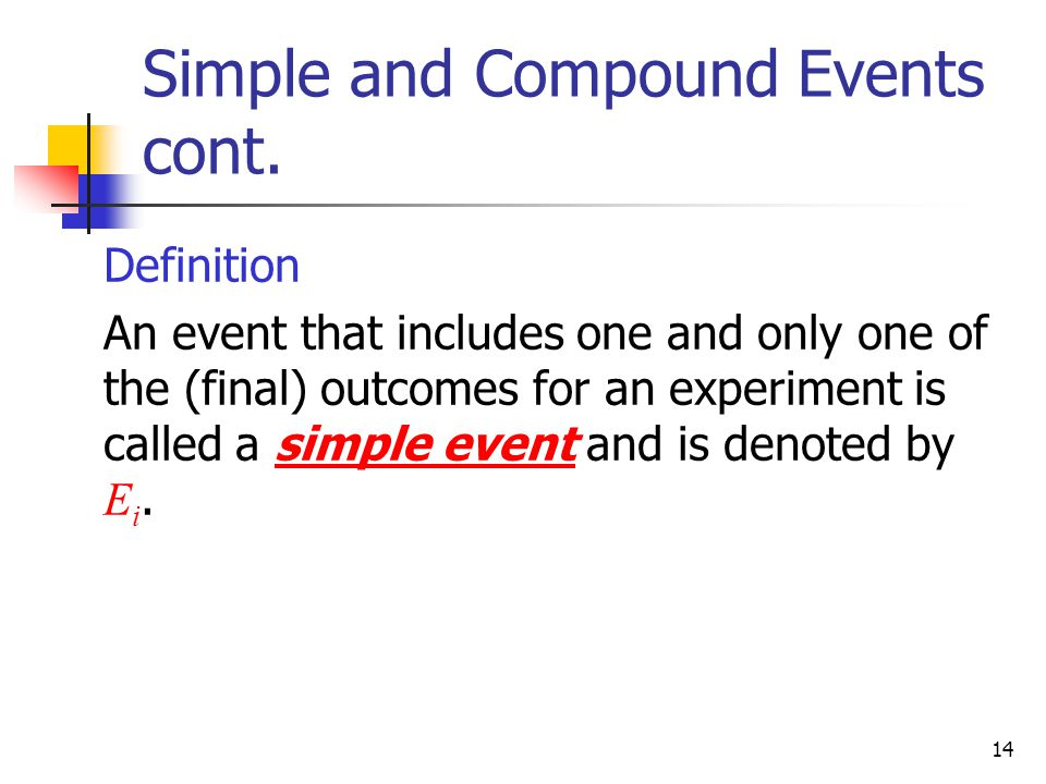 Simple and Compound Events cont.