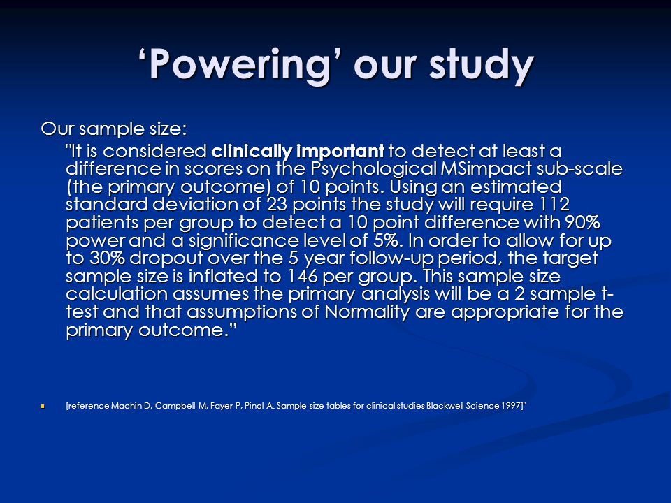 'Powering' our study Our sample size: