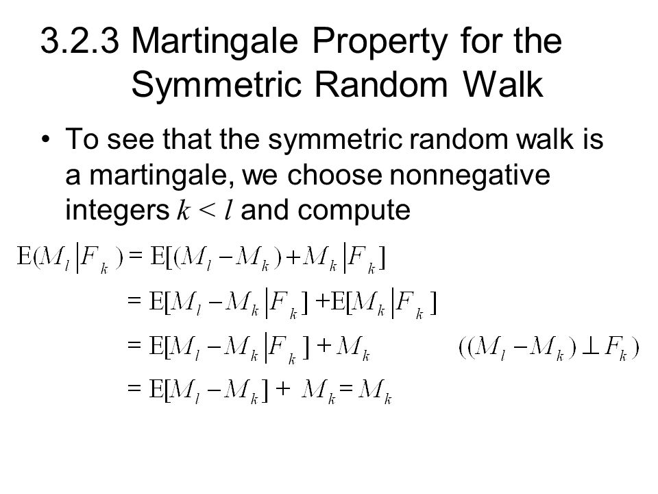 3.2.3 Martingale Property for the Symmetric Random Walk