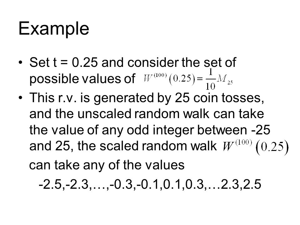 Example Set t = 0.25 and consider the set of possible values of