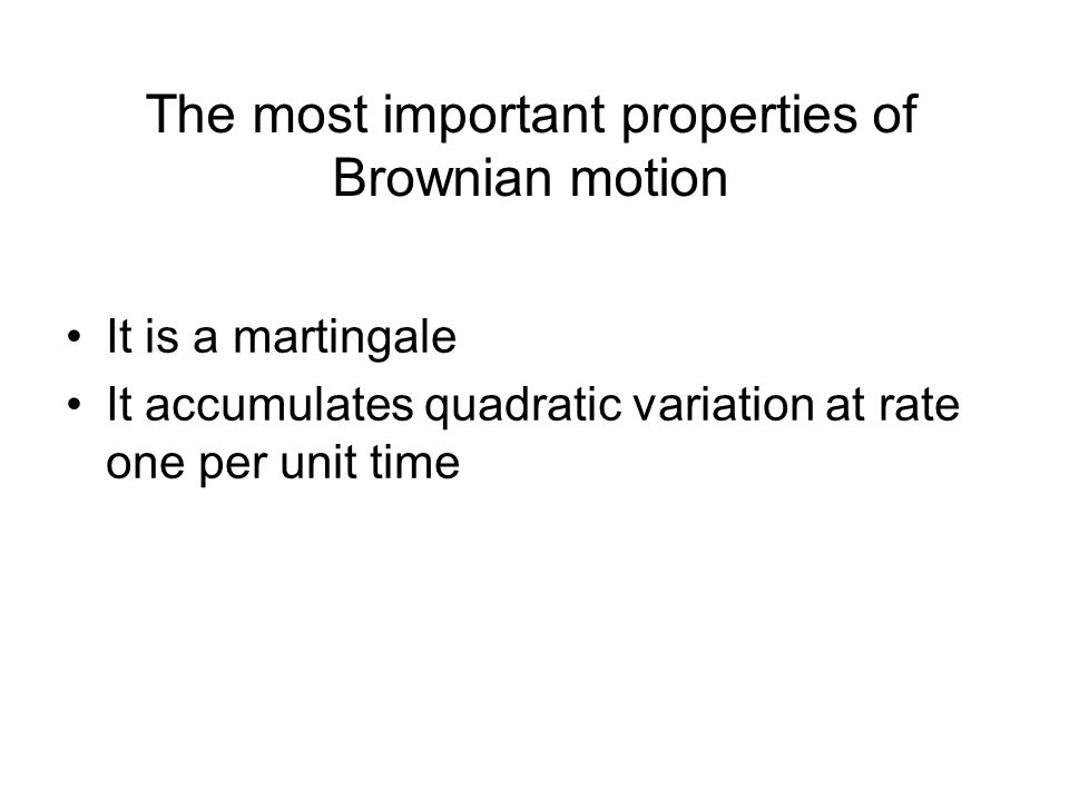 The most important properties of Brownian motion