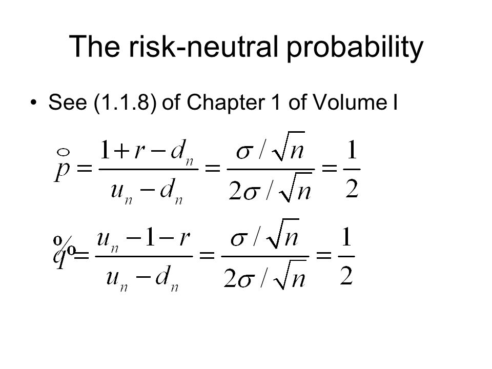The risk-neutral probability