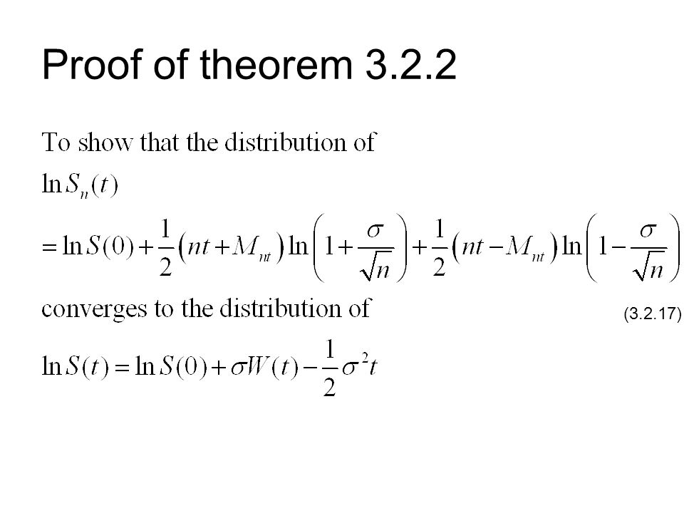 Proof of theorem 3.2.2 (3.2.17)