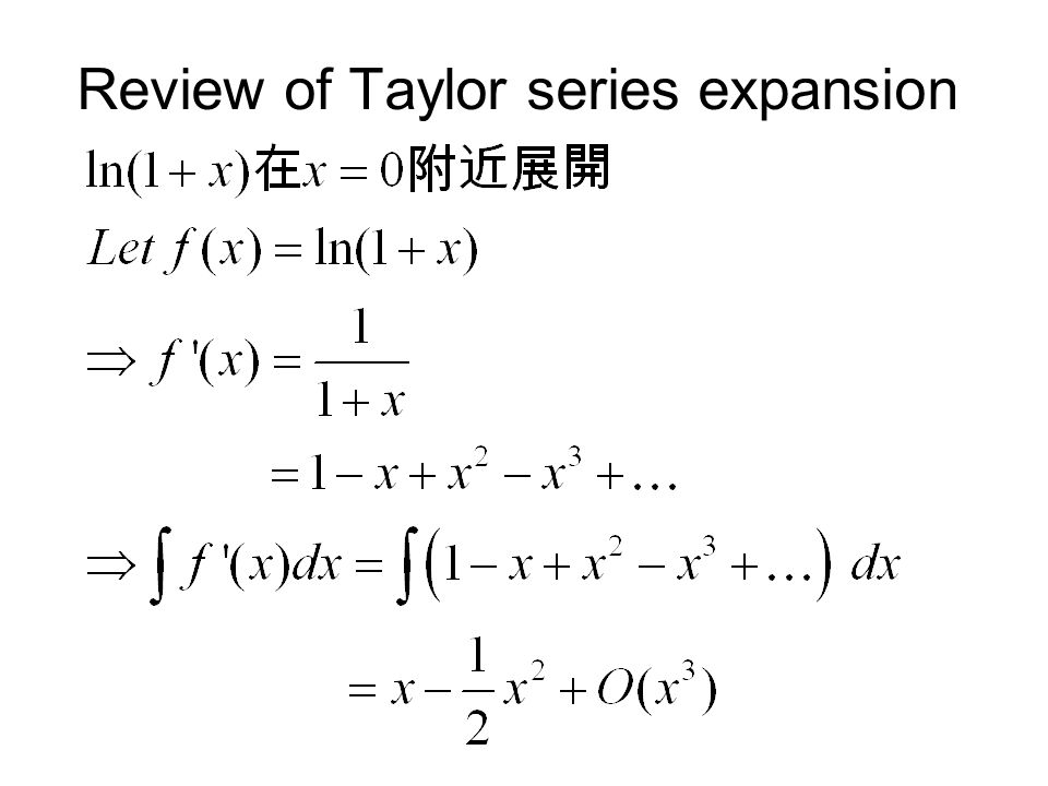 Review of Taylor series expansion