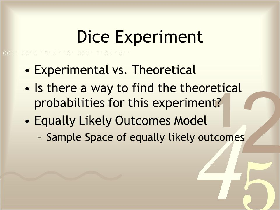 Dice Experiment Experimental vs. Theoretical