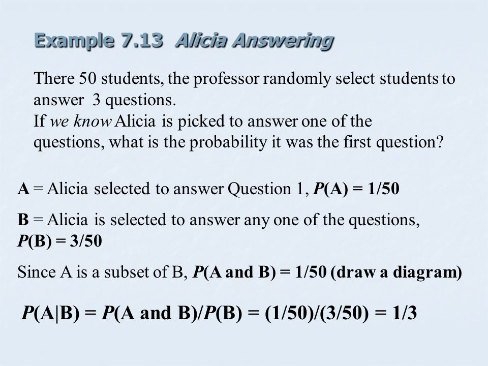 Example 7.13 Alicia Answering