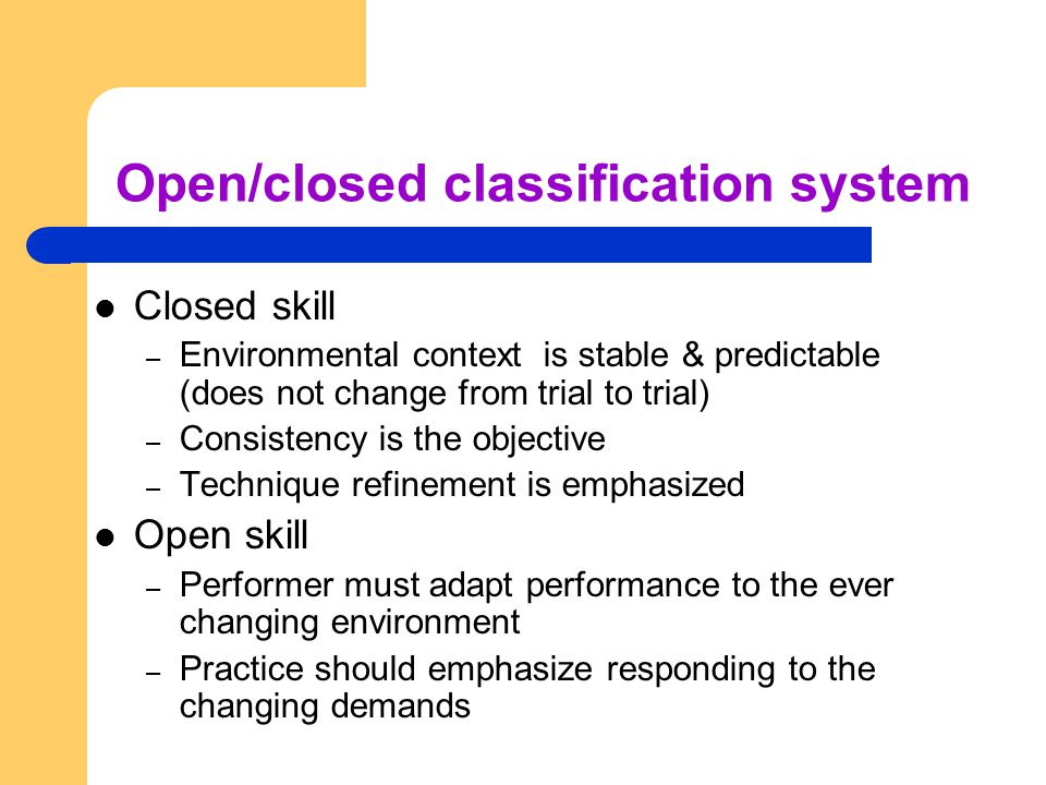 Open/closed classification system