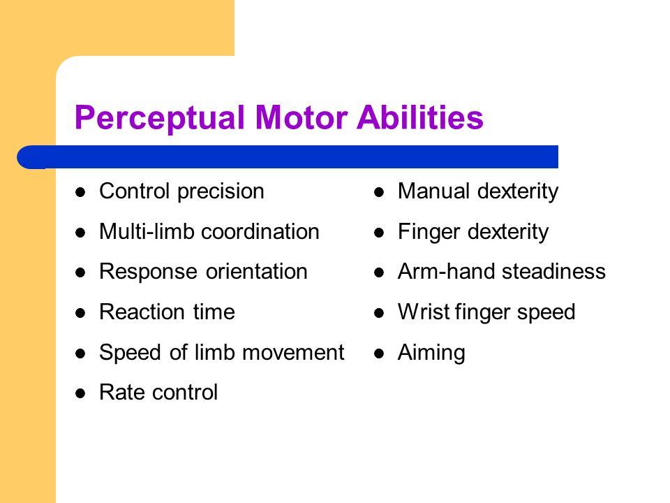 Perceptual Motor Abilities