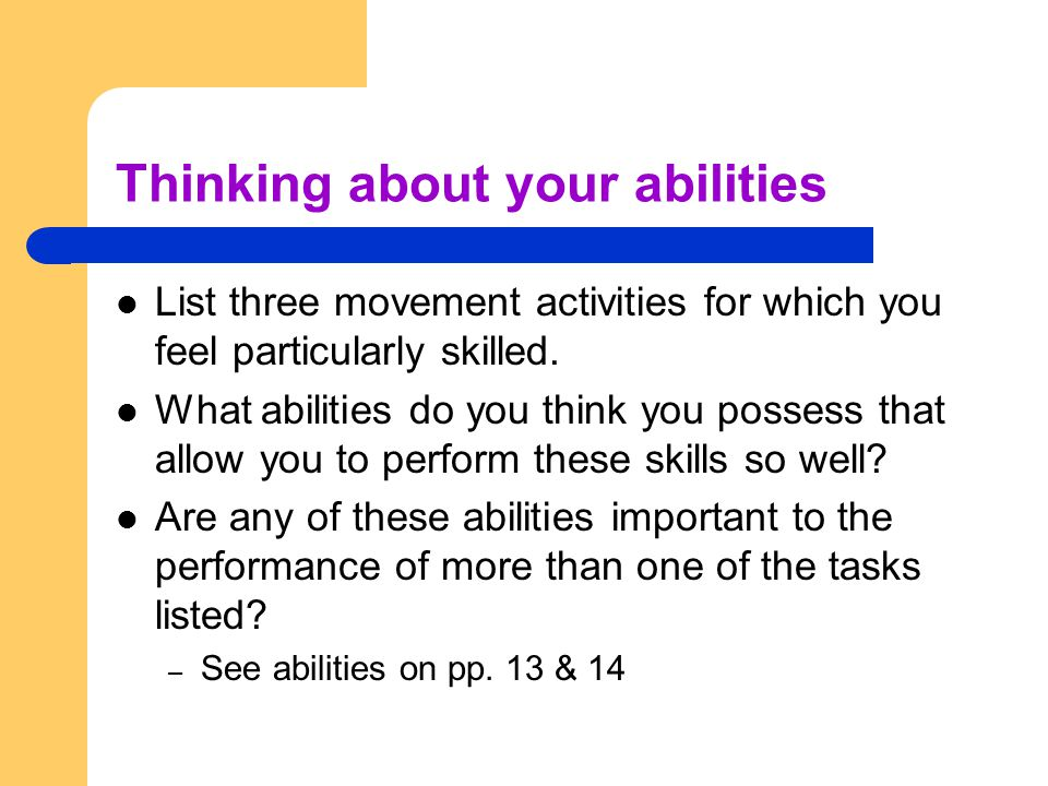 Thinking about your abilities
