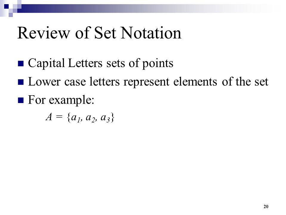 Review of Set Notation Capital Letters sets of points