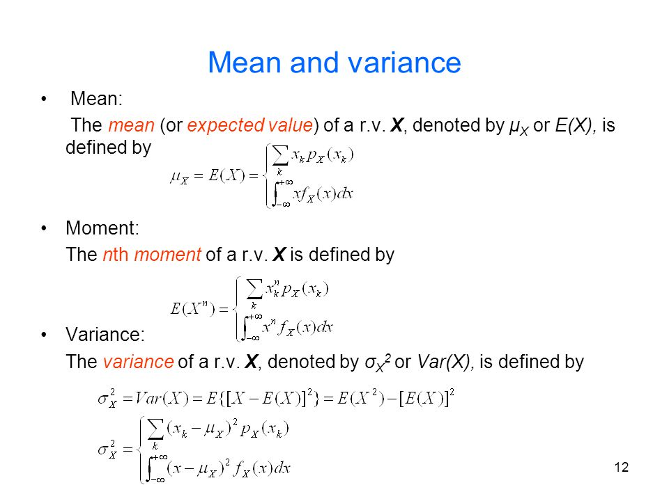 Mean and variance Mean: