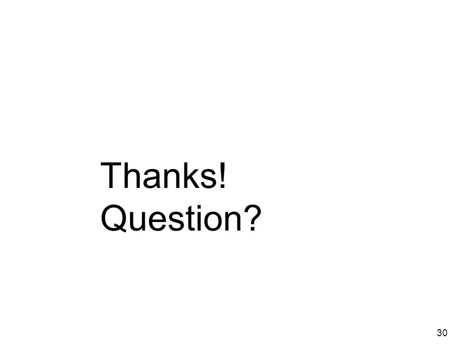 Thanks! Question