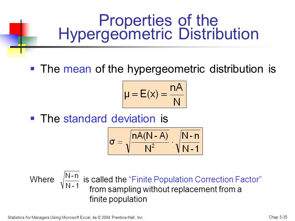 Properties of the Hypergeometric Distribution
