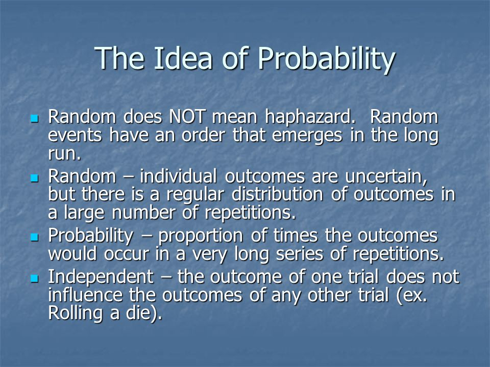 The Idea of Probability