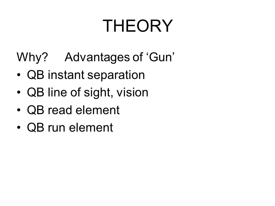 THEORY Why Advantages of 'Gun' QB instant separation