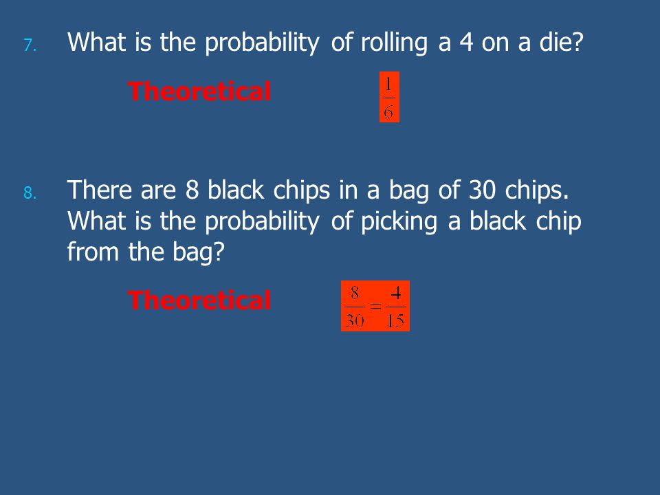 What is the probability of rolling a 4 on a die