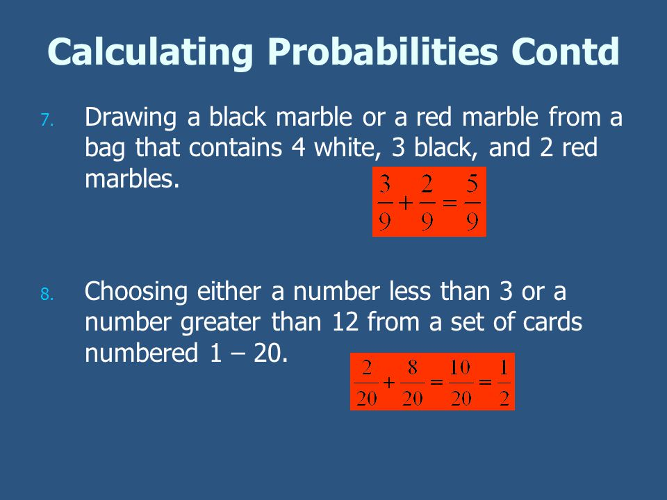 Calculating Probabilities Contd