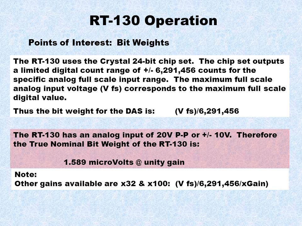 RT-130 Operation Points of Interest: Bit Weights